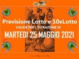 Previsione Lotto 25 Maggio 2021