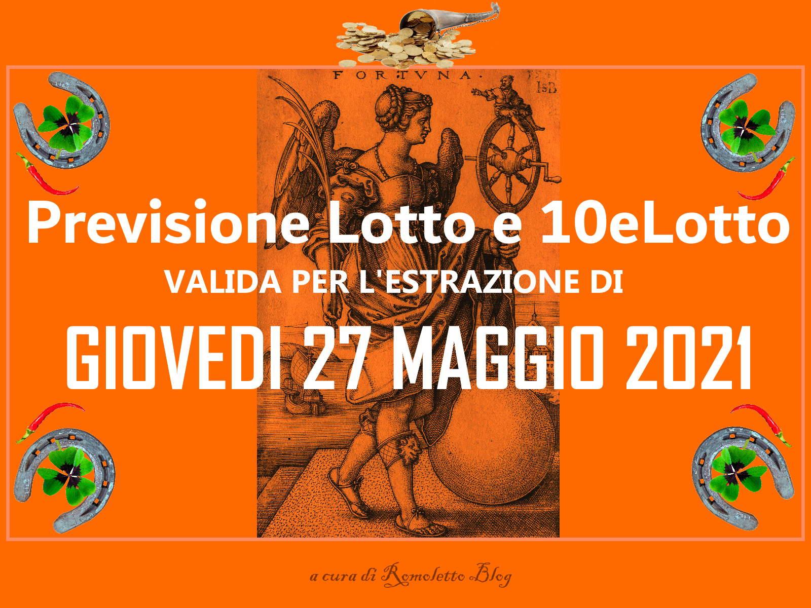 Previsione Lotto 27 Maggio 2021