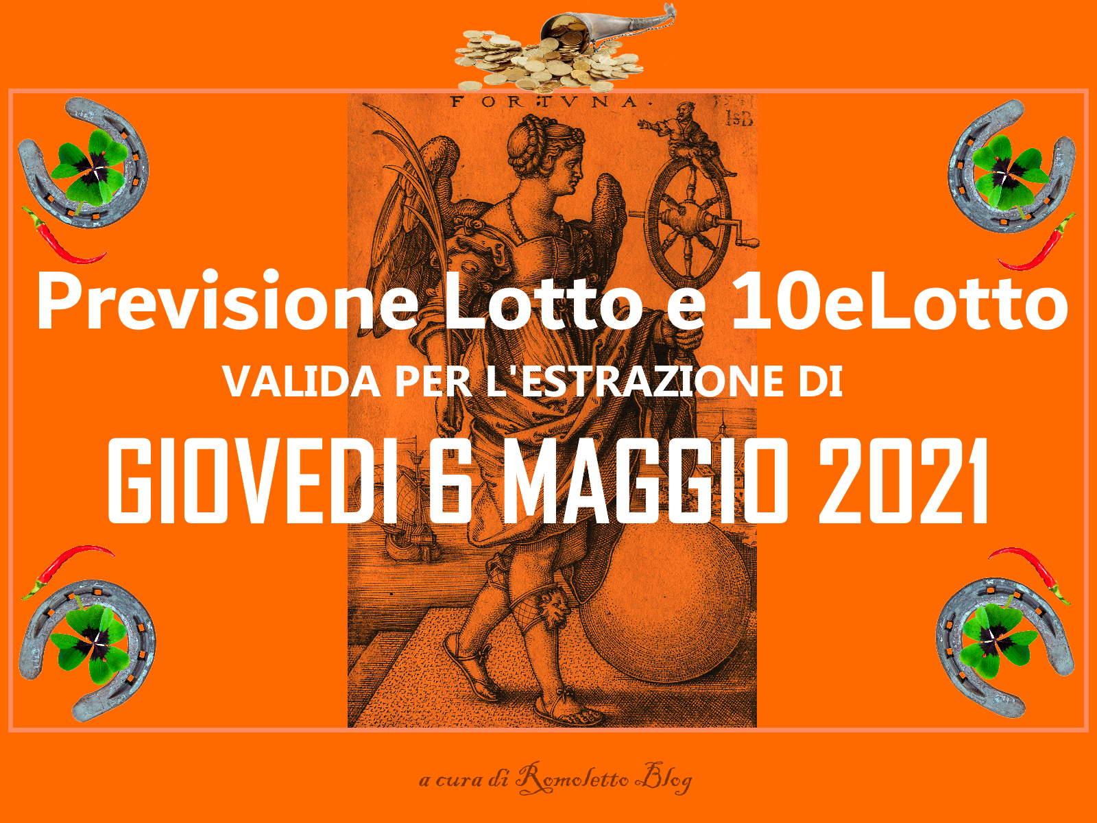 Previsione Lotto 6 Maggio 2021