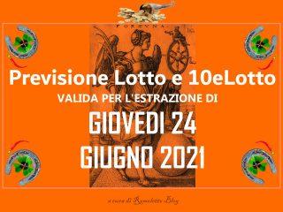 Previsione Lotto 24 Giugno 2021
