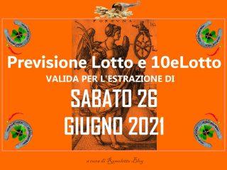 Previsione Lotto 26 Giugno 2021