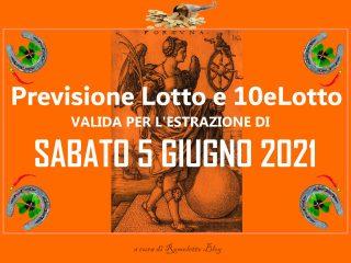 Previsione Lotto 5 Giugno 2021