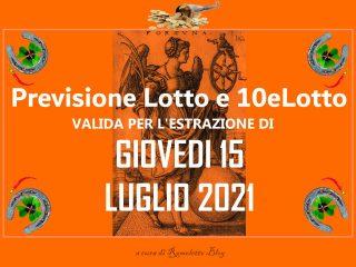 Previsione Lotto 15 Luglio 2021