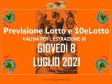 PREVISIONE LOTTO e 10eLotto n°81 di GIOVEDI 8 LUGLIO 2021