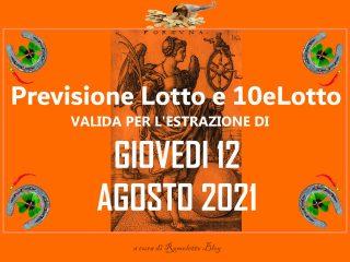 Previsione Lotto 12 Agosto 2021
