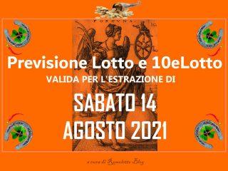 Previsione Lotto 14 Agosto 2021