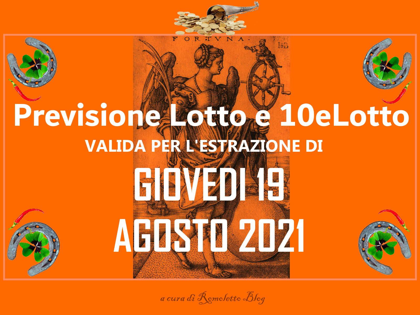 Previsione Lotto 19 Agosto 2021