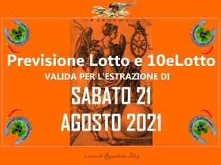 Previsione Lotto 21 Agosto 2021