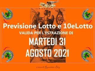 Previsione Lotto 31 Agosto 2021