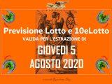 PREVISIONE LOTTO e 10eLotto n°93 di GIOVEDI 5 AGOSTO 2021