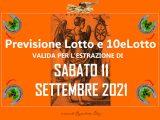 Previsione Lotto 11 Settembre 2021