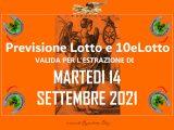 Previsione Lotto 14 Settembre 2021