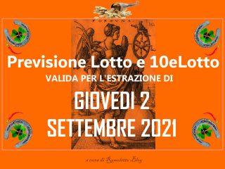 Previsione Lotto 2 Settembre 2021