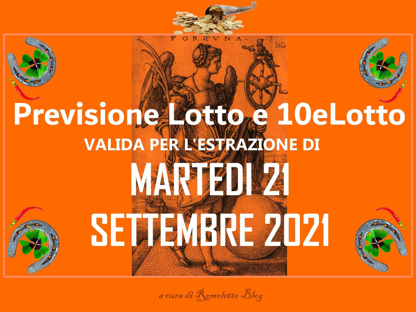 Previsione Lotto 21 Settembre 2021