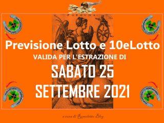 Previsione Lotto 25 Settembre 2021