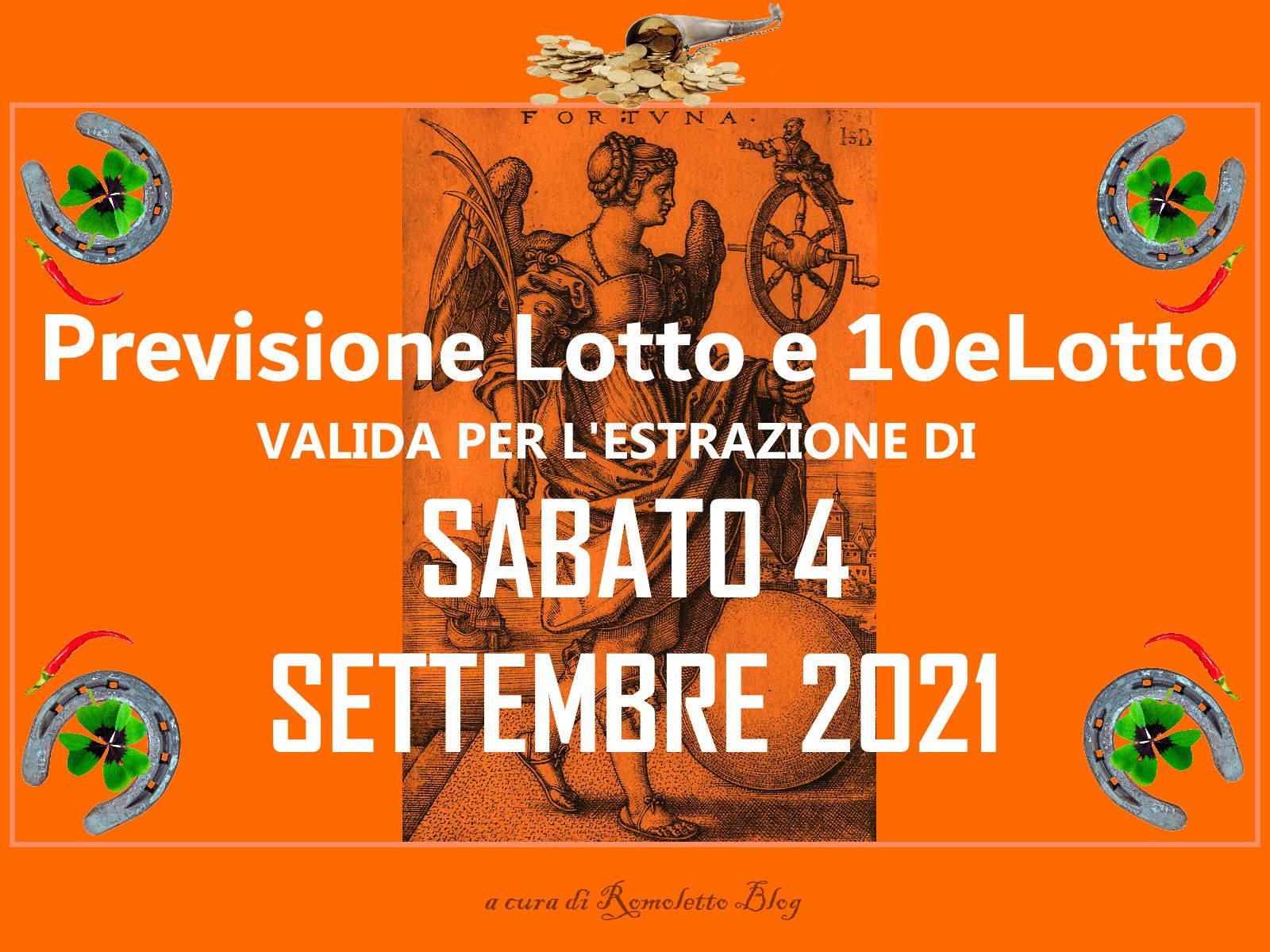 Previsione Lotto 4 Settembre 2021