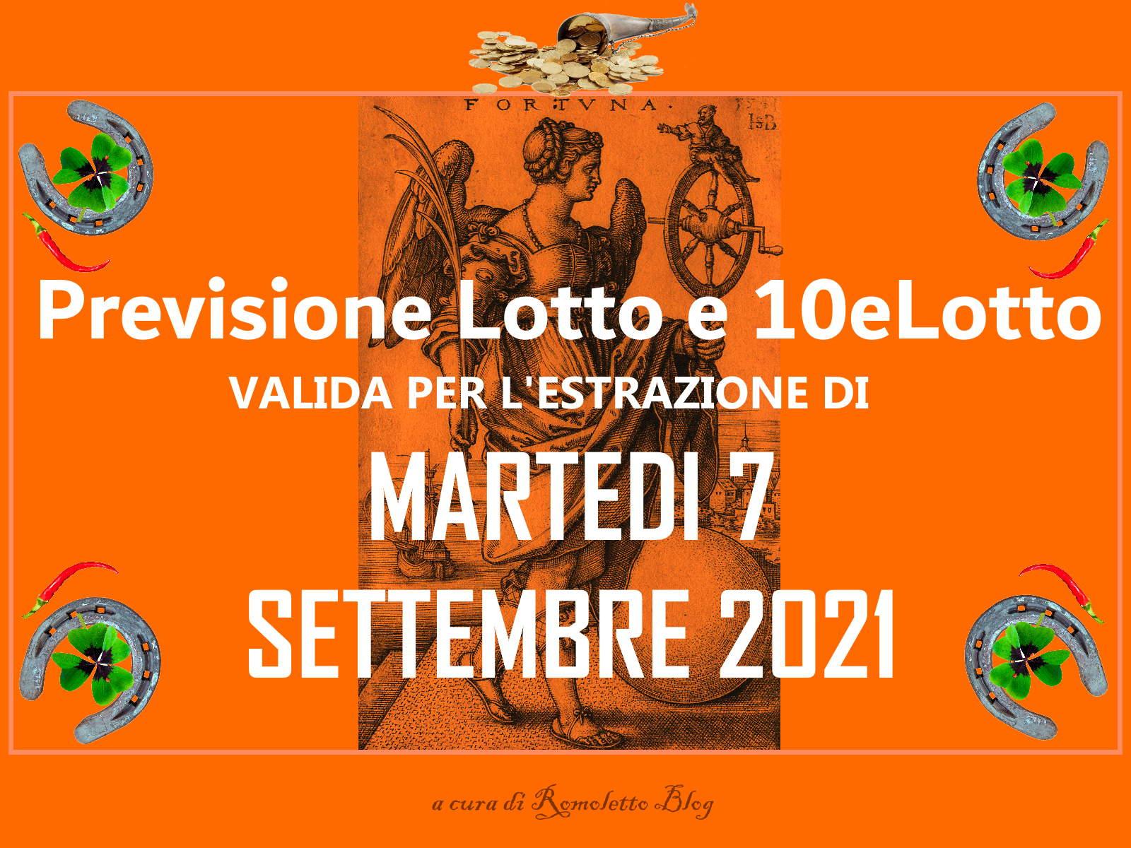 Previsione Lotto 7 Settembre 2021