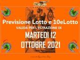 Previsione Lotto 12 Ottobre 2021
