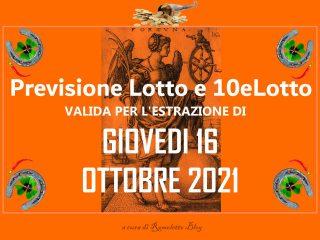 Previsione Lotto 16 Ottobre 2021