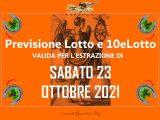 Previsione Lotto 23 Ottobre 2021