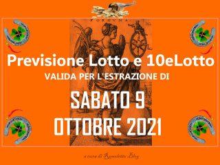 Previsione Lotto 9 Ottobre 2021